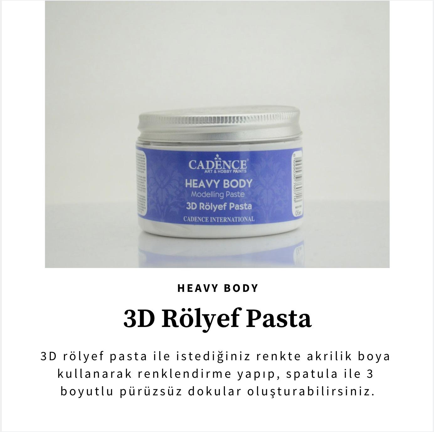 Cadence 3D HEAVY BODY RÖLYEF PASTA