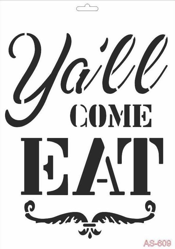 Ya'll Come Eat Cadence A4 Stencil AS609